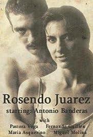 La otra historia de Rosendo Juárez Poster