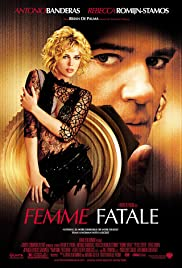 Femme Fatale (2002) Poster - Movie Forum, Cast, Reviews