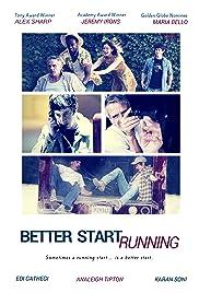 Better Start Running(2018) Poster - Movie Forum, Cast, Reviews