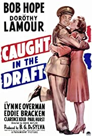 Caught in the Draft(1941) Poster - Movie Forum, Cast, Reviews