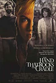 The Hand That Rocks the Cradle (1992) Poster - Movie Forum, Cast, Reviews