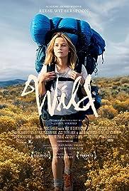 Wild(2014) Poster - Movie Forum, Cast, Reviews