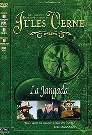 Les voyages extraordinaires de Jules Verne - La Jangada Poster