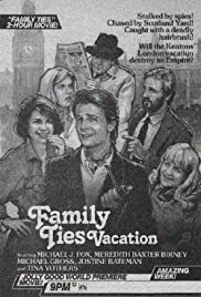 Family Ties Vacation (1985) Poster - Movie Forum, Cast, Reviews