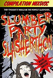 Slumber Party Slasherthon (Video 2012)