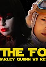 May the Fourth: Harley Quinn vs Rey