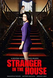 Stranger in the House (2016) Poster - Movie Forum, Cast, Reviews