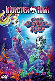 Monster High: Great Scarrier Reef (2016) Poster - Movie Forum, Cast, Reviews