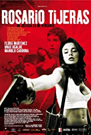 Rosario Tijeras (2005) Poster - Movie Forum, Cast, Reviews
