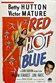 Red, Hot and Blue(1949) Poster - Movie Forum, Cast, Reviews