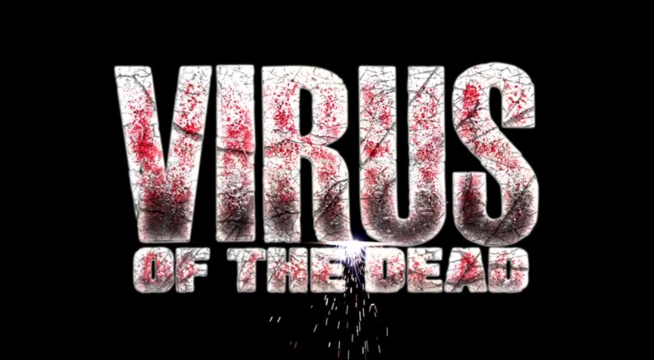 Virus of the Dead full movie hd download