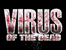 Virus of the Dead - OFFICIAL TRAILER