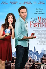 A Date with Miss Fortune (2015) Poster - Movie Forum, Cast, Reviews
