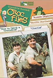The Crocodile Hunter's Croc Files Poster - TV Show Forum, Cast, Reviews