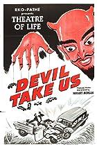 Image of Devil Take Us