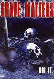 Grave Matters Poster