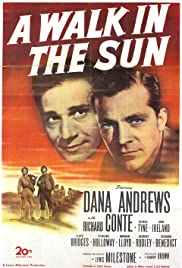 A Walk in the Sun (1945) Poster - Movie Forum, Cast, Reviews
