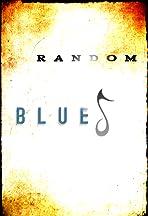 Random Blues
