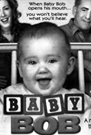 Baby Bob Poster - TV Show Forum, Cast, Reviews