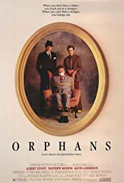 Orphans (1987) Poster - Movie Forum, Cast, Reviews