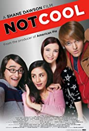 Not Cool (2014) Poster - Movie Forum, Cast, Reviews