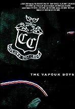 The Vapour Boys