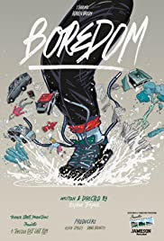 Boredom (2015) Poster - Movie Forum, Cast, Reviews