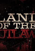 Land of the Outlaws