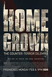 Homegrown: The Counter-Terror Dilemma (2016) Poster - Movie Forum, Cast, Reviews