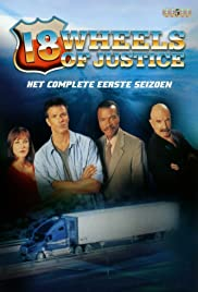 18 Wheels of Justice Poster - TV Show Forum, Cast, Reviews