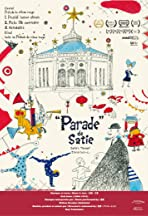 Satie's Parade
