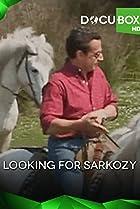 Image of Looking for Nicolas Sarkozy