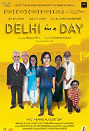 Delhi in a Day(2011) Poster - Movie Forum, Cast, Reviews