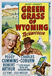 Green Grass of Wyoming (1948) Poster - Movie Forum, Cast, Reviews