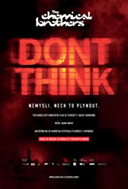 The Chemical Brothers: Don't Think (2012) Poster - Movie Forum, Cast, Reviews