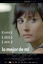 Lo mejor de mí (2007) Poster - Movie Forum, Cast, Reviews