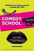 Comedy School for Girls
