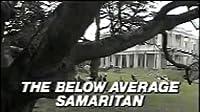 The Below Average Samaritan