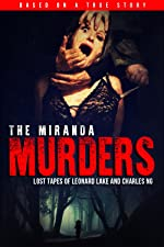 The Miranda Murders Lost Tapes of Leonard Lake and Charles Ng(1970)