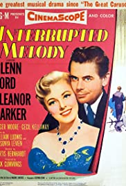 Interrupted Melody(1955) Poster - Movie Forum, Cast, Reviews