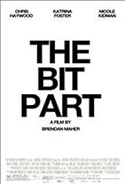 The Bit Part Poster