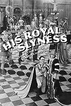 His Royal Slyness (1920) Poster