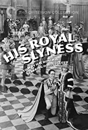 His Royal Slyness(1920) Poster - Movie Forum, Cast, Reviews