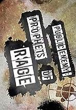 Public Enemy: Prophets of Rage