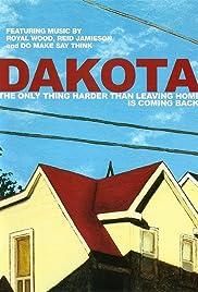 Dakota(2007) Poster - Movie Forum, Cast, Reviews