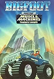 Bigfoot and the Muscle Machines Poster