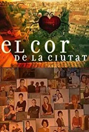 El cor de la ciutat Poster - TV Show Forum, Cast, Reviews