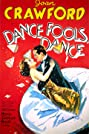Dance, Fools, Dance (1931) Poster