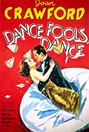 Dance, Fools, Dance (1931) Poster - Movie Forum, Cast, Reviews