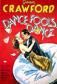 Dance, Fools, Dance(1931) Poster - Movie Forum, Cast, Reviews